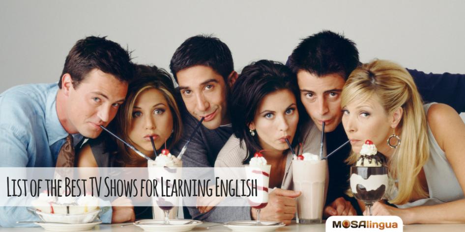 Англи хэлний чадвараа дээшлүүлэхэд санал болгох  тв цувралууд